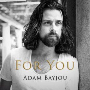 """For you"" - Adam Bayjou begeistert mit erstem Soloalbum"